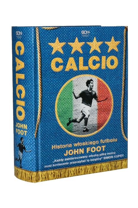 Książka Calcio. Historia włoskiego futbolu - John Foot