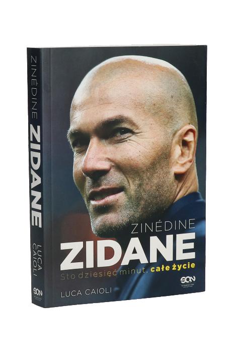 Książka Zinedine Zidane. Sto dziesięć minut, całe życie. Wyd. II