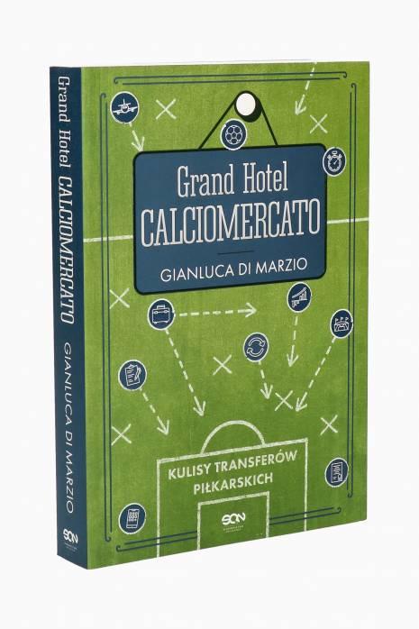 Książka Grand Hotel Calciomercato