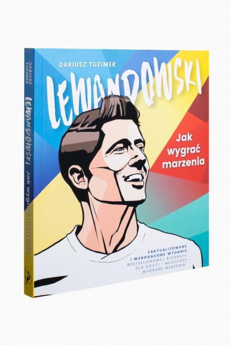 Książa Lewandowski. Jak wygrać marzenia.