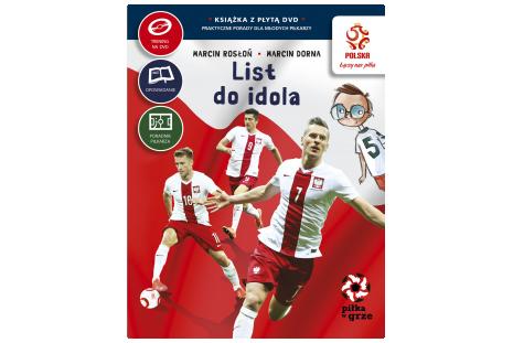 Książka z płytą DVD Praktyczne porady dla młodych piłkarzy - List do idola