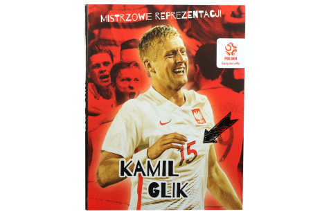 Książka - Mistrzowie reprezentacji Kamil Glik