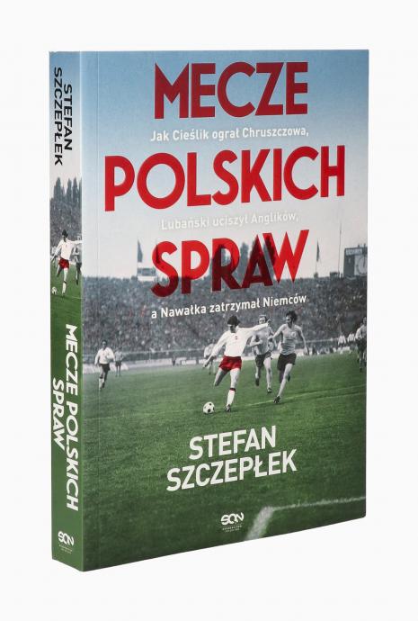 Książka Mecze polskich spraw.