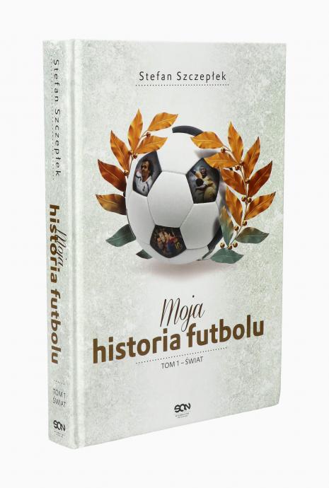 Książka Moja historia futbolu. Tom 1 - Świat (okładka twarda)